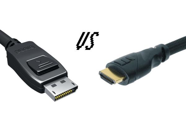 HDMI ile DisplayPort arasındaki farklar
