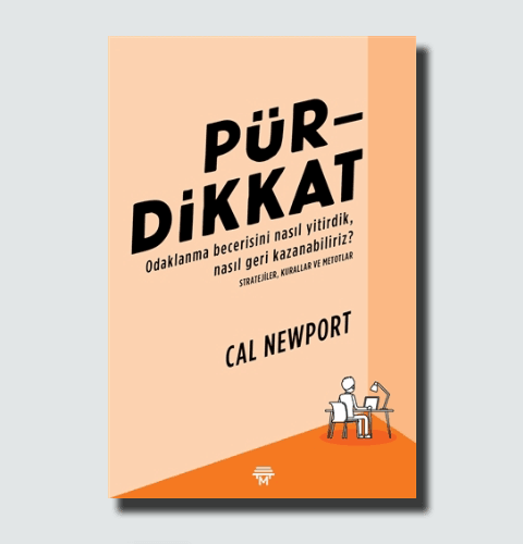 Pür Dikkat Kitabı Cal Newport