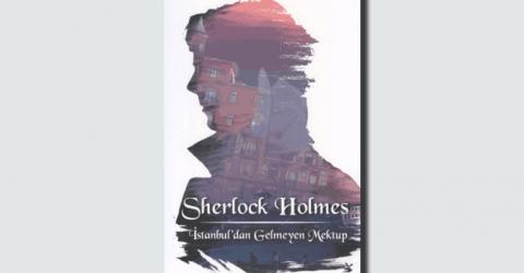 Sherlock Holmes İstanbul'dan Gelmeyen Mektup Kitap